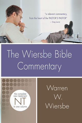 Wiersbe Bible Commentary New Testament - Warren Wiersbe | David C. Cook