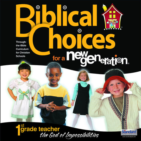 Biblical Choices - 1st Grade Teacher's Kit