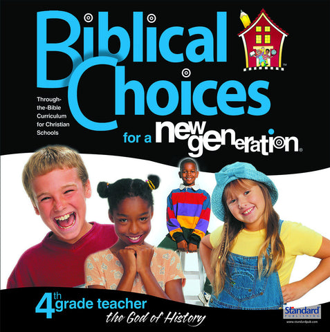Biblical Choices - 4th Grade Teacher's Kit