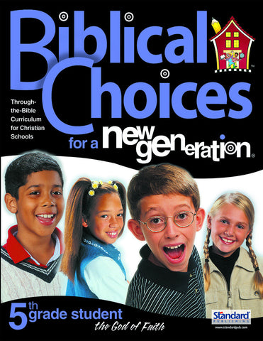 Biblical Choices - 5th Grade Student Pack