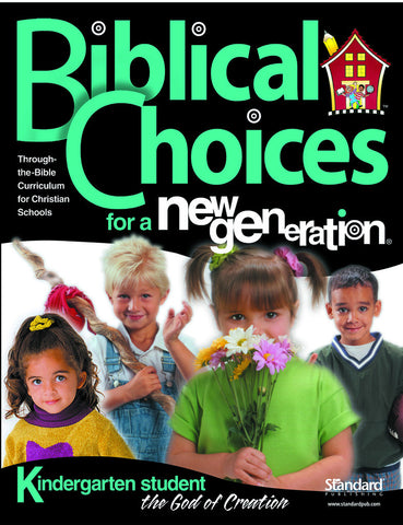 Biblical Choices - Kindergarten Student Pack