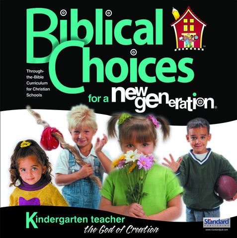 Biblical Choices - Kindergarten Teacher's Kit