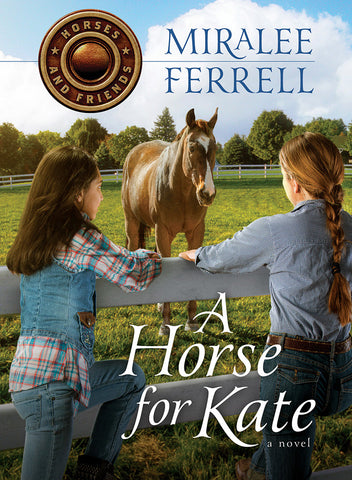 A Horse for Kate by Miralee Ferrell