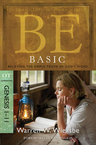 Be Basic (Genesis 1-11) Old Testament Bible Commentary by Warren W. Wiersbe