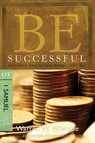 Be Successful (1 Samuel) Old Testament Bible Commentary by Warren W. Wiersbe