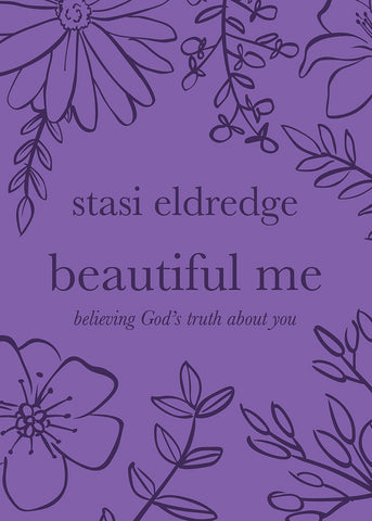 Beautiful Me by Stasi Eldredge