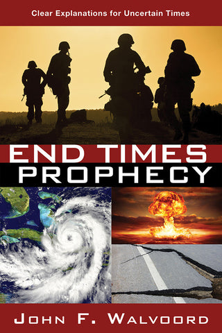 End Times Prophecy by John F. Walvoord