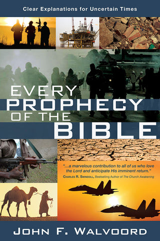 Every Prophecy of the Bible by John F. Walvoord