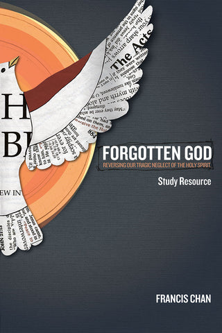 Forgotten God DVD Study Resource by Francis Chan