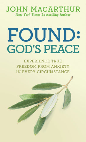 Found: God's Peace by John MacArthur