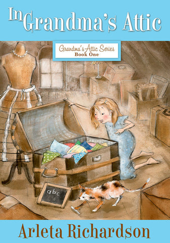 In Grandma's Attic by Arleta Richardson