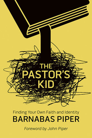 The Pastor's Kids by Barnabas Piper