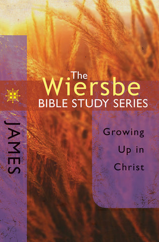 The Wiersbe Bible Study Series - James