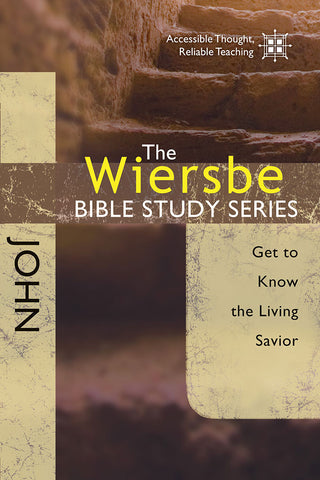 The Wiersbe Bible Study Series: John