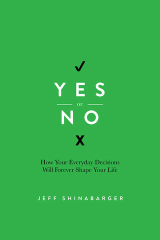 Yes or No by Jeff Shinabarger