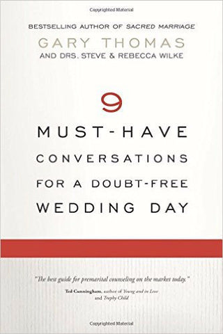 9 Must-Have Conversations for a Doubt-Free Wedding Day - Gary Thomas | David C Cook