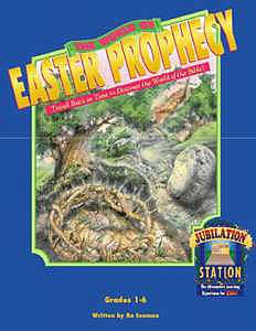 Jubilation Station: The World of Easter Prophecy (Downloadable Product)