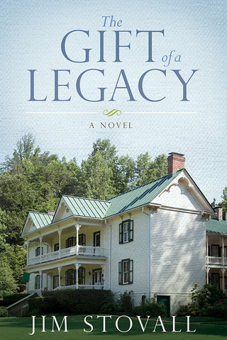 The Gift of a Legacy by Jim Stovall