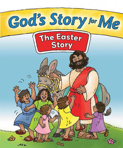 God's Story for Me: The Easter Story