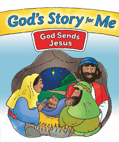 God's Story for Me - God Sends Jesus