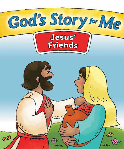 God's Story for Me - Jesus' Friends