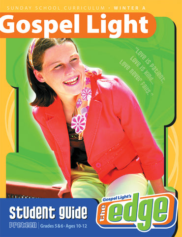 Gospel Light Preteen Student Guide Grades 5 and 6 | Winter Year A