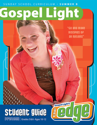 Gospel Light Preteen Student Guide
