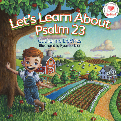 Let's Learn about Psalm 23 by Catherine DeVries