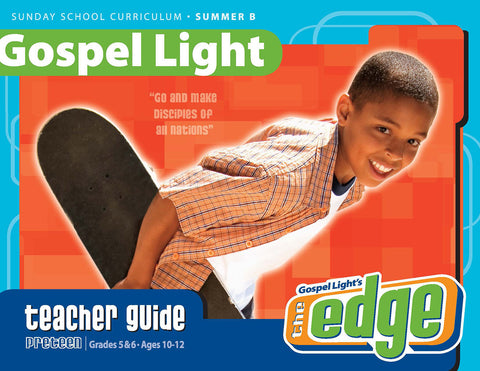 Gospel Light Preteen Teacher Guide
