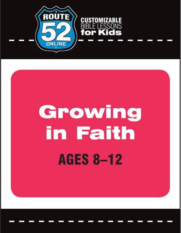 Route 52 - Growing in Faith Teachers Kit