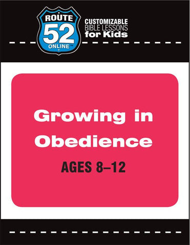Route 52 - Growing in Obedience Teachers Kit