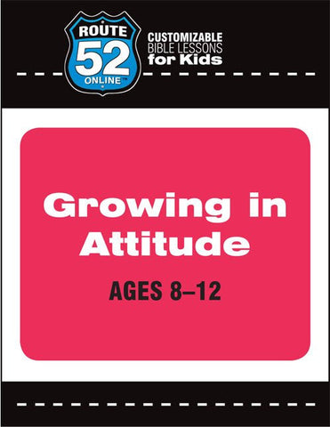Route 52 - Growing in Attitude Curriculum