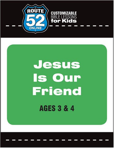 Route 52 - Jesus is Our Friend