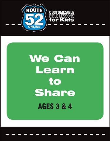 Route 52 - We Can Learn to Share (Teacher's Kit)