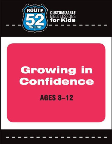 Route 52 - Growing in Confidence Teachers Kit