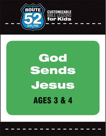 Route 52 - God Sends Jesus