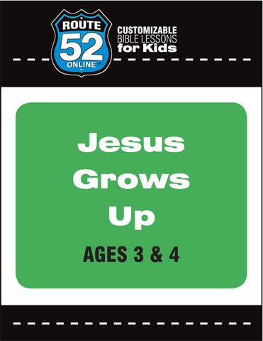 Route 52 - Jesus Grows Up Teacher's Kit