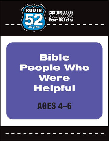 Route 52 - Bible People Who Were Helpful