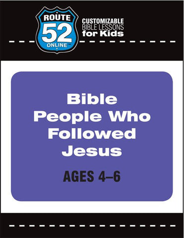 Route 52 - Bible People Who Followed Jesus