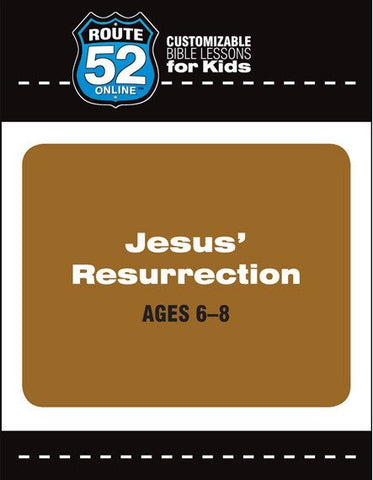 Route 52 - Jesus' Resurrection (Teacher's Kit)