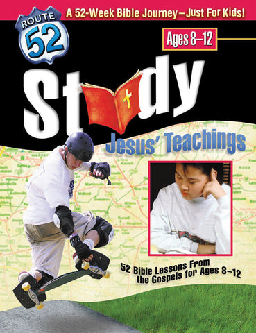 Route 52 Study Jesus' Teachings - Standard Publishing