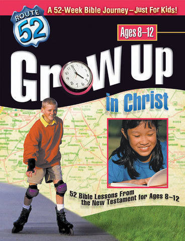 Route 52 Grow Up in Christ - Standard Publishing