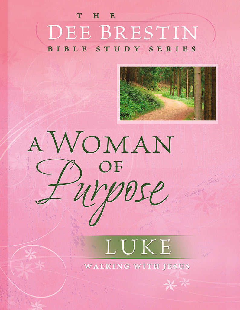 A Woman of Purpose - Bible Study