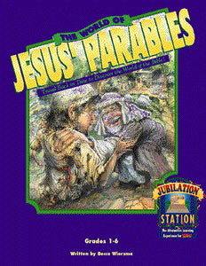 Jubilation Station: The World of Jesus' Parables (Downloadable Product)