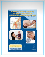 Integrated Manual Therapy and Orthopedic Massage for Complicated Shoulder Conditions
