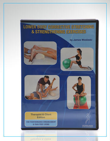 Lower Body Corrective Stretching & Strengthening Exercises ALL NEW