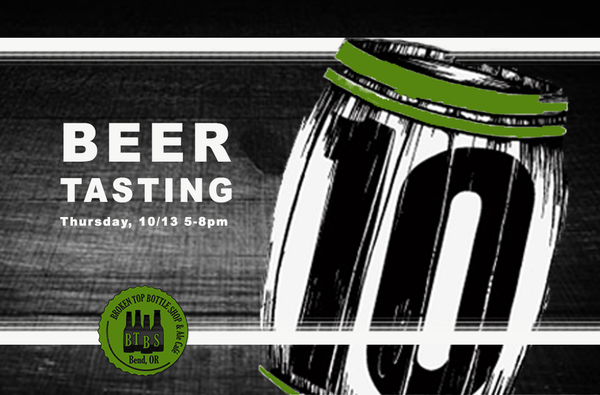 10/13  10 Barrel Beer Tasting!! 5-8 pm