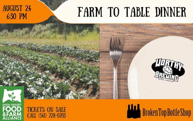 8/24 Farm to Table Dinner Featuring Farms Associated with The High Desert Food and Farm Alliance