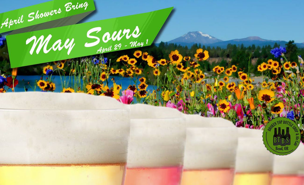 4/29 - 5/1 Fourth Annual April Showers Bring May Sours
