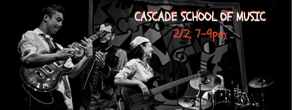 2/2  7-9pm  Cascade School of Music Concert